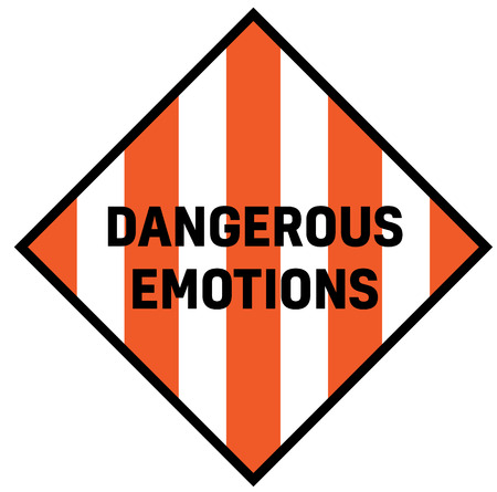 Dangerous emotions fictitious warning sign, realistically looking.