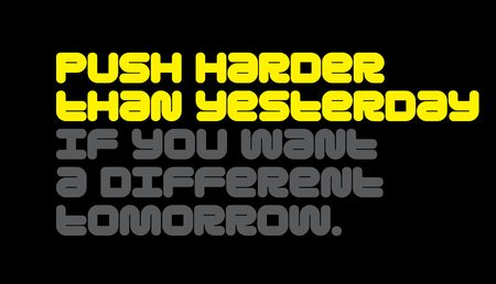 Push Harder Than Yesterday If You Want A Different Tomorrow creative motivation quote design Illustration