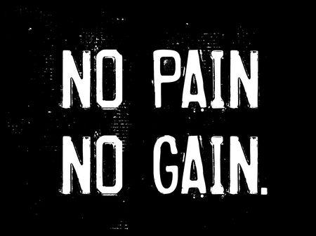No Pain No Gain creatief motivatiecitaatontwerp