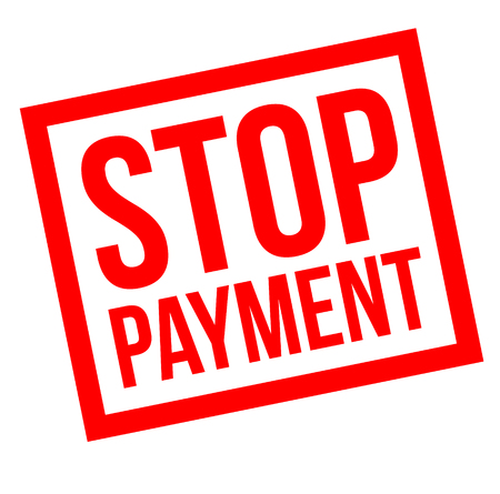 Stop Payment stamp on white background Sign, label, sticker.