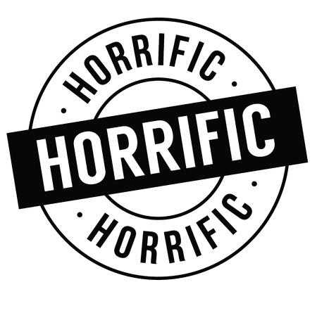 horrific stamp on white background . Sign, label sticker