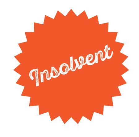 insolvent stamp on white background . Sign, label sticker Иллюстрация