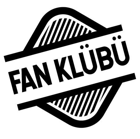 fan club bla ck stamp in turkish language. Sign, label, sticker.