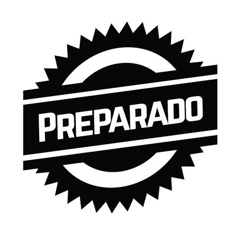 prepared bl ack stamp in spanish language. Sign, label, sticker