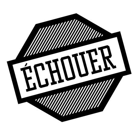 fail black stamp in french language , sign, label Ilustração