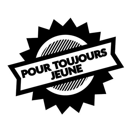 forever young black stamp in french language , sign, label Ilustração