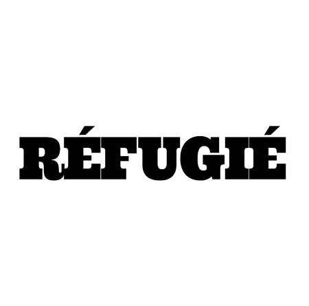 refugee black stamp in french language. Sign, label, sticker