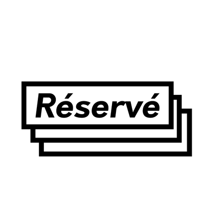 reserved black stamp in french language. Sign, label, sticker