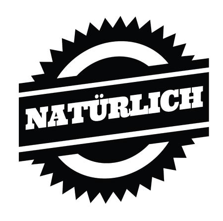 natural black stamp in german language. Sign, label, sticker