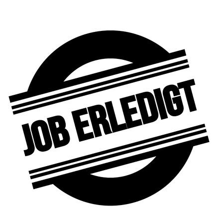 job done black stamp in german language. Sign, label, sticker