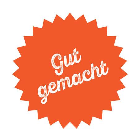 good job black stamp in german language. Sign, label, sticker