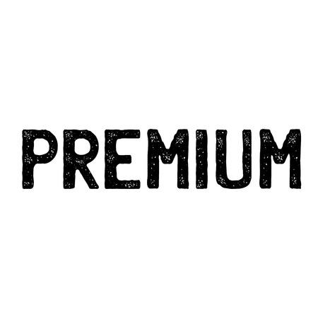 premium stamp on white background . Sign, label sticker