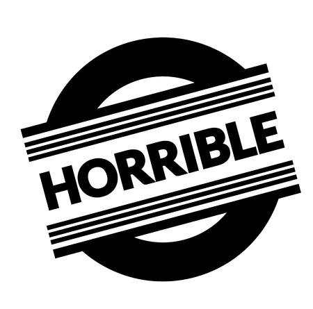 horrible stamp on white background . Sign, label sticker Illustration