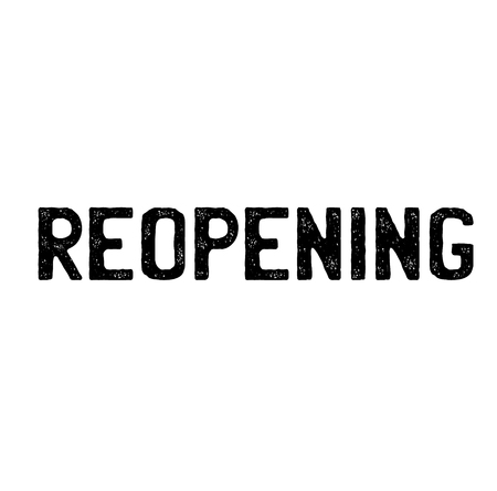 reopening stamp on white background . Sign, label sticker