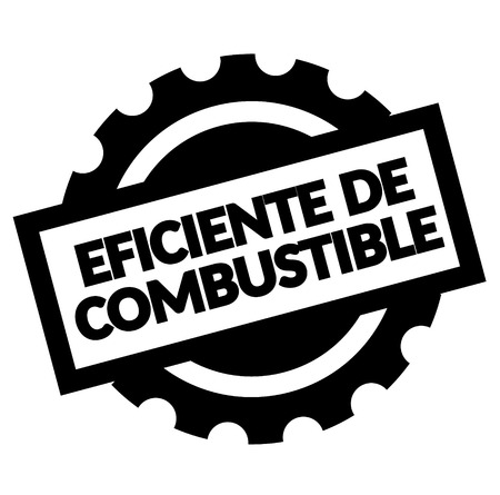 fuel efficient black stamp in spanish language. Sign, label, sticker
