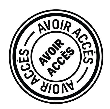 get access black stamp in french language. Sign, label, sticker