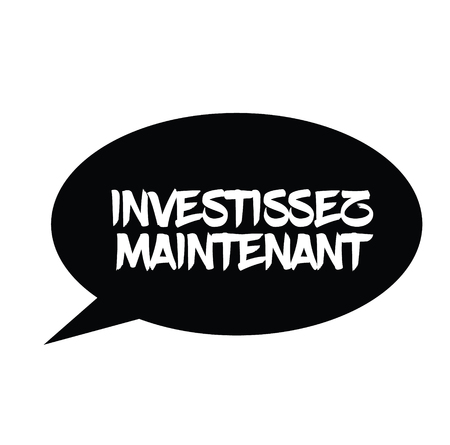 invest now black stamp in french language. Sign, label, sticker