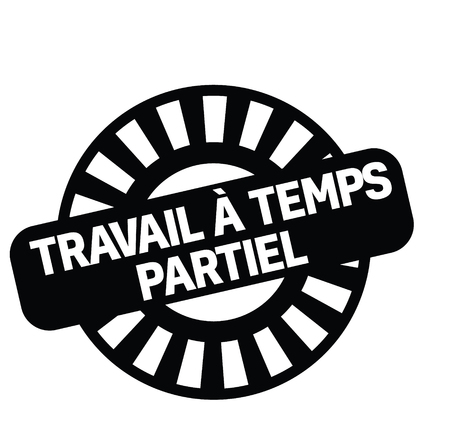 part time job black stamp in french language. Sign, label, sticker. 일러스트