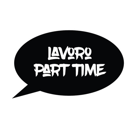part time job black stamp in italian language. Sign, label, sticker.