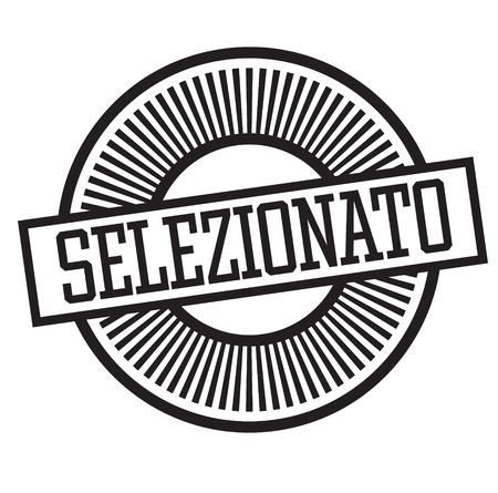 selected black stamp in italian language. Sign, label, sticker Vecteurs