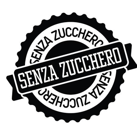 sugar free black stamp in italian language. Sign, label, sticker  イラスト・ベクター素材