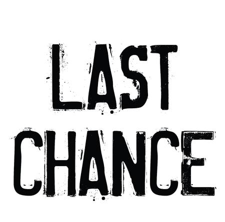 last chance rubber stamp black. Sign, label sticker Imagens - 107494581