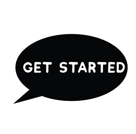 get started rubber stamp black. Sign, label sticker