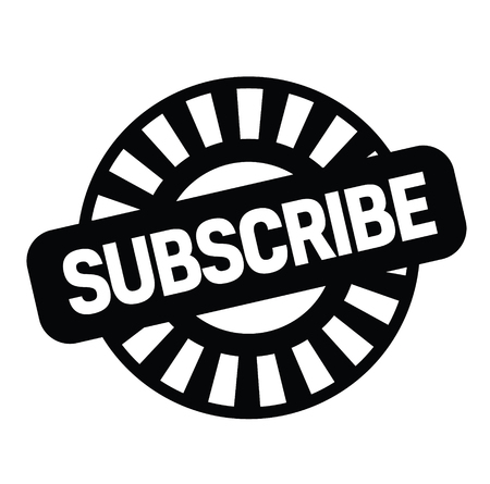 subscribe rubber stamp black. Sign, label sticker