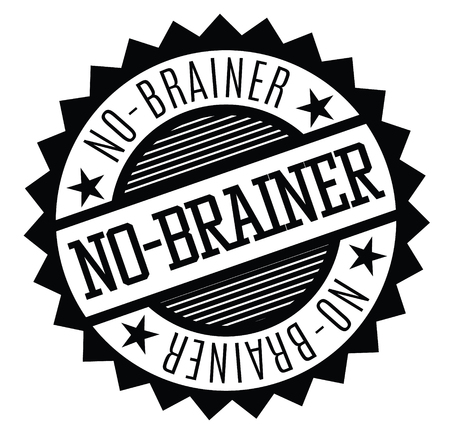 no brainer rubber stamp black. Sign, label sticker
