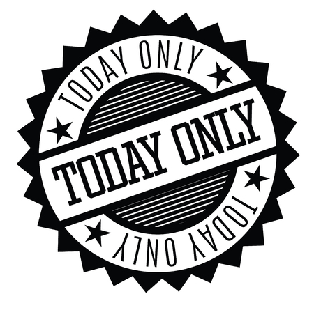 today only rubber stamp black. Sign, label sticker Illusztráció