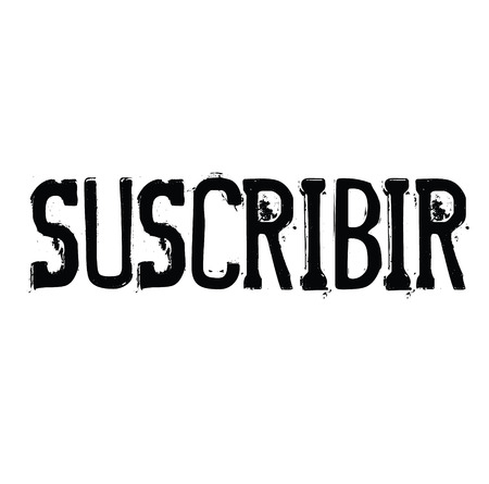 subscribe black stamp in spanish language. Sign, label, sticker