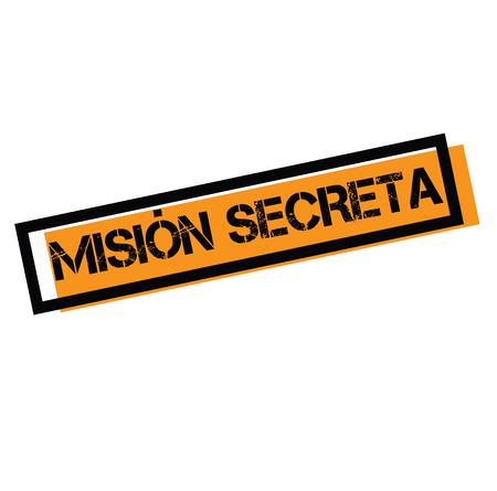 cachet noir de mission secrète en langue espagnole. Signe, étiquette, autocollant