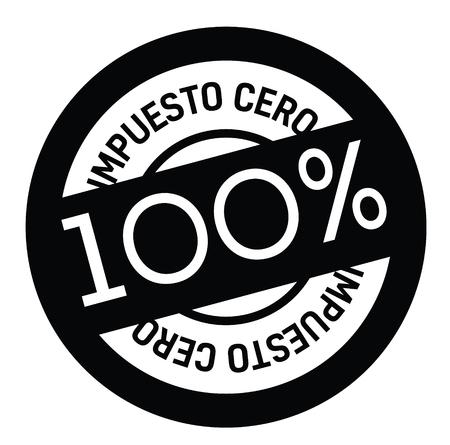 zero tax black stamp in spanish language. Sign, label, sticker
