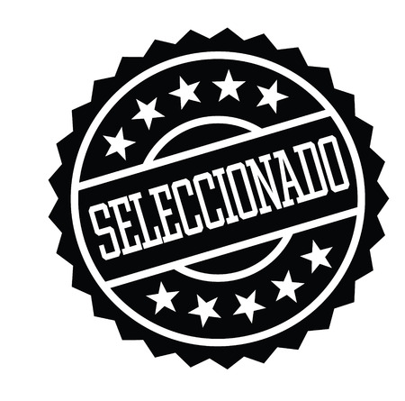 selected black stamp in spanish language. Sign, label, sticker