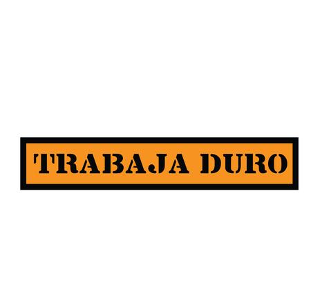work hard black stamp in spanish language. Sign, label, sticker