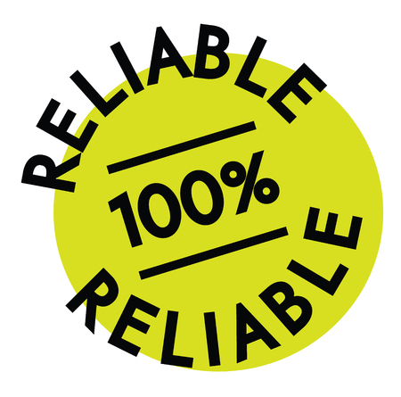reliable rubber stamp black. Sign, label sticker Vettoriali