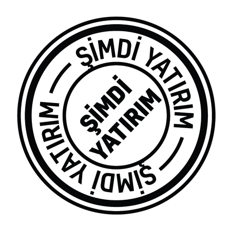 invest now black stamp in turkish language. Sign, label, sticker Illustration