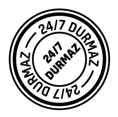 nonstop 24 by 7 black stamp in turkish language. Sign, label, sticker
