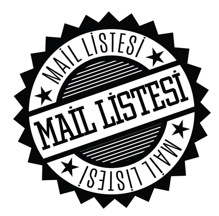 mailing list black stamp in turkish language. Sign, label, sticker