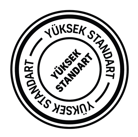 high standard black stamp in turkish language. Sign, label, sticker