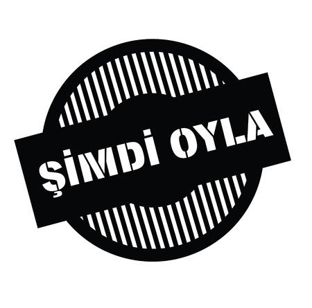 vote now black stamp in turkish language. Sign, label, sticker