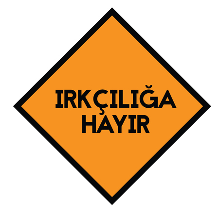 no to racism black stamp in turkish language. Sign, label, sticker.