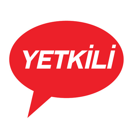 authorized black stamp in turkish language. Sign, label, sticker