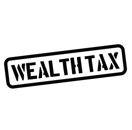 wealth tax black stamp on white background. Sign, label, sticker