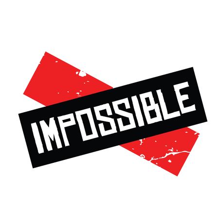 impossible black stamp on white background. Sign, label, sticker Vettoriali