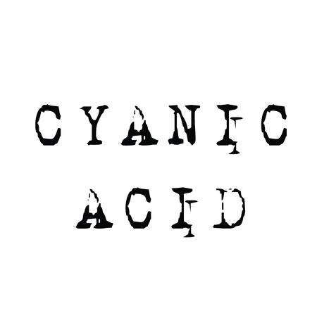 cyanic acid black stamp on white background. Sign, label, sticker