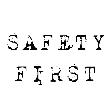 safety first black stamp on white background. Sign, label, sticker Ilustrace