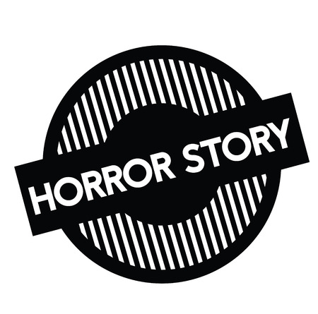 horror story black stamp on white background. Sign, label, sticker