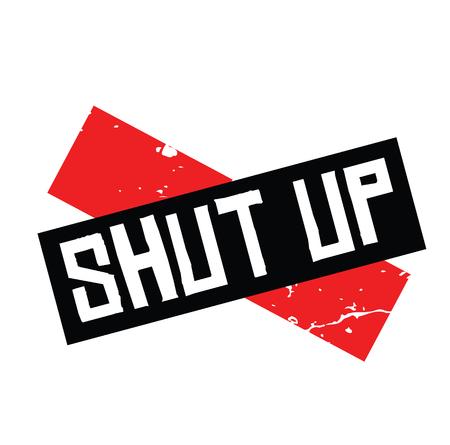 shut up black stamp on white background. Sign, label, sticker