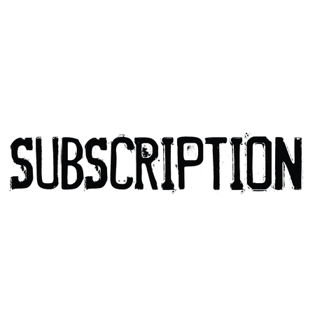 subscription black stamp on white background. Sign, label, sticker